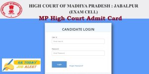 MP High Court Admit Card 2020 HJS (District Judge Entry) Prelims Exam Date Announced