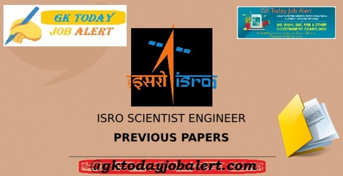 ISRO PREVIOUS YEAR PAPER - ISRO SCIENTIST PREVIOUS YEAR QUESTION PAPER