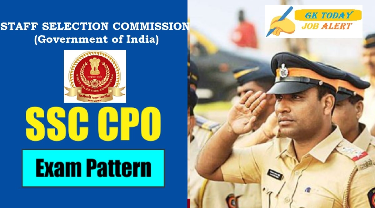 SSC CPO Exam Pattern 2020: Check Exam Pattern For SSC CPO