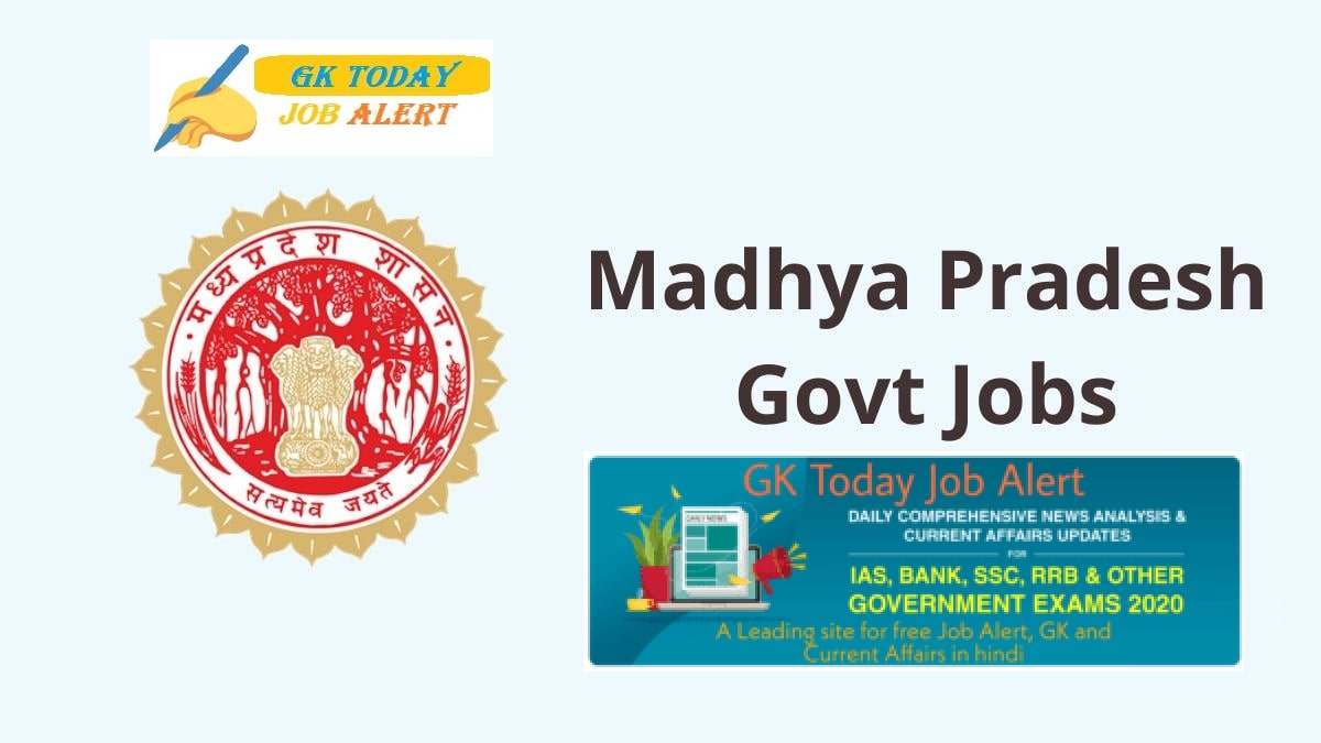 MP Govt Jobs 2020: Get Free notification of all MP Government Job
