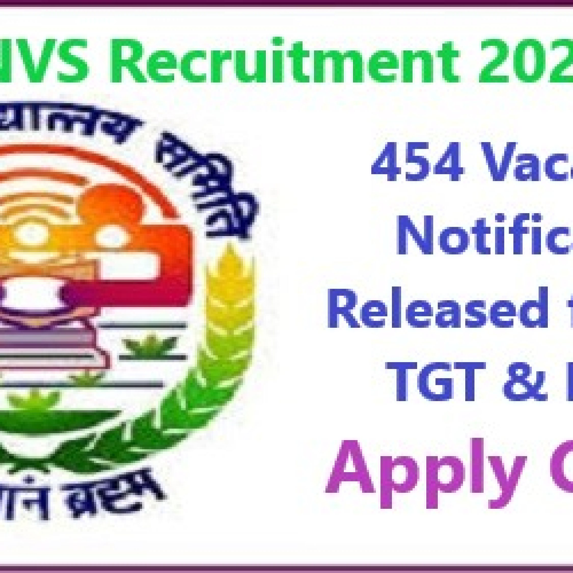 NVS Recruitment 2020 Notification Released: Apply For 454 Vacancies Of PGT, TGT & FCSA Through Email