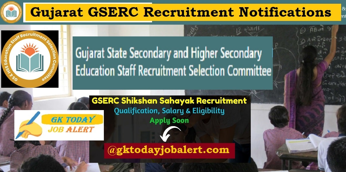 Gujarat GSERC Shikshan Sahayak Recruitment